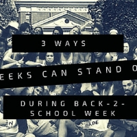 3 Ways Greeks Can Stand Out During Back-2-School Week