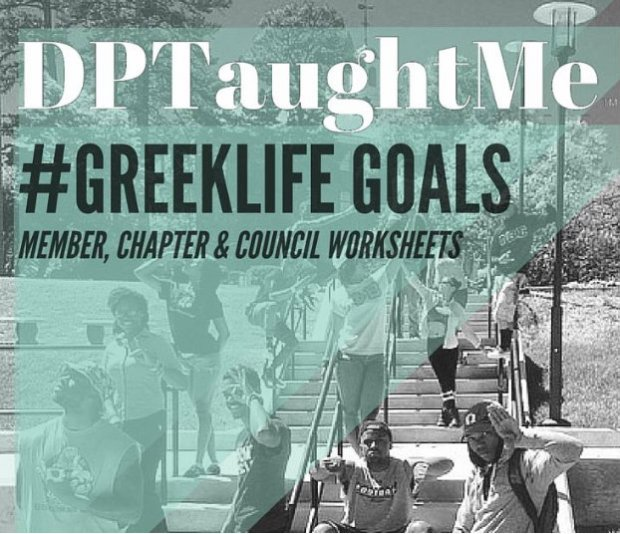 DPTaughtMe Greek Life Goals Sorority and Fraternity Mentorship, Leadership and Chapter Goals for the Beginning of the College Semester Planner Worksheets for NPHC, Divine Nine and other Greek Life Organizations