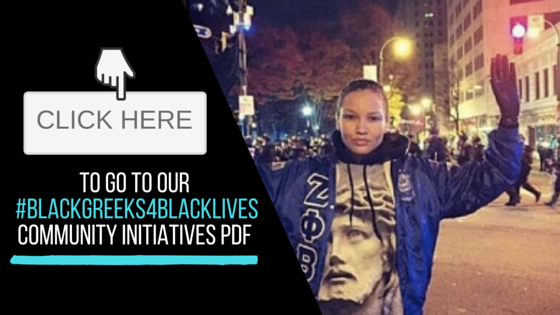DPTaughtMe, Watch The Yard, Beyond This Place, Real Zetas, Progressive Greek, Black Greeks Speak and the Harbor Institute come together to pose joint call to action press statement regarding the #BlackLivesMatter movement and NPHC & Greek Life Leadership and Involvement : #BlackGreeks4BlackLives Community Initiatives Plan PDF