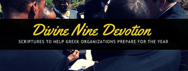 DPTaughtMe Greek Life Back To School College Blog List Sorority And Fraternity Leadership Tips for NPHC Organizations Divine Nine Sorority and Fraternity Semester Prayer